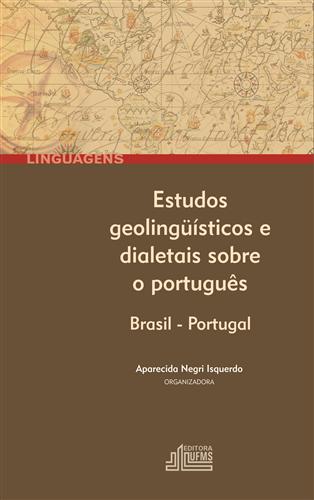Estudos Geolinguísticos e Dialetais Sobre o Português: Brasil – Portugal