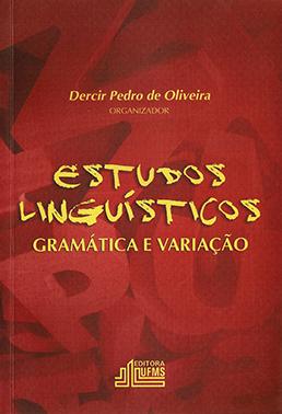 Estudos Linguísticos: Gramática e Variação