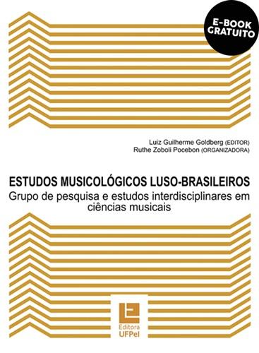Estudos musicológicos luso-brasileiros