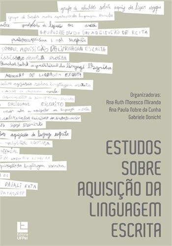 Estudos sobre a aquisição da linguagem escrita