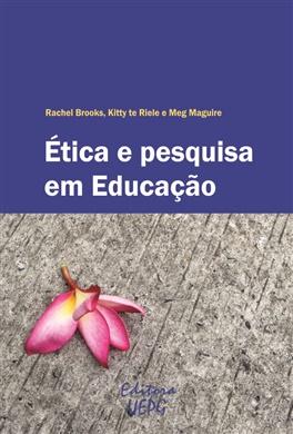 ÉTICA E PESQUISA EM EDUCAÇÃO