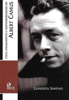 Ética, engajamento e responsabilidade em Albert Camus