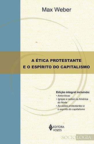 Ética protestante e o espírito do capitalismo, A