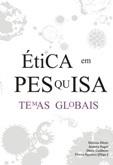 Ética em Pesquisa: temas globais
