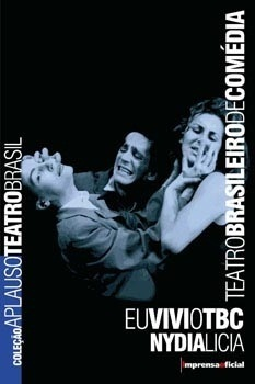 Eu vi o TBC (Coleção Aplauso - Teatro Brasil)