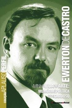 Ewerton de Castro (Coleção Aplauso - Perfil)