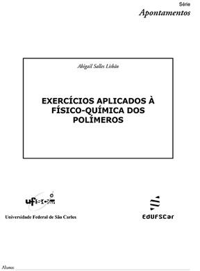 Exercícios aplicados à físico-química dos polímeros