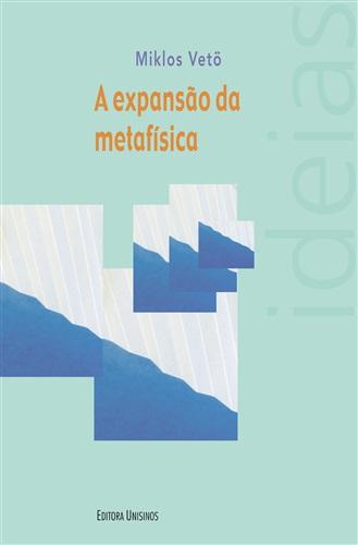 Expansão da metafísica, A
