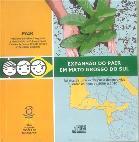 Expansão do PAIR em Mato Grosso do Sul
