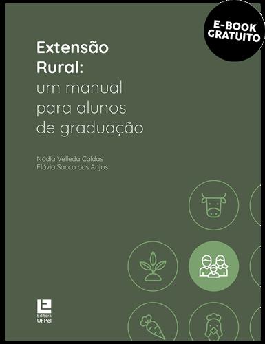 Extensão Rural: Um manual para alunos de graduação (e-book)