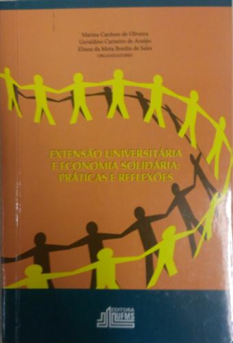 Extensão Universitária e Economia Solidária: Práticas e Reflexões