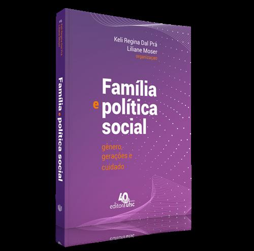 Família e política social: gênero, gerações e cuidado