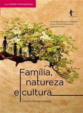 Família, natureza e cultura: cenários de uma transição