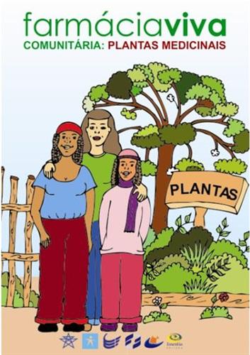 Farmácia Viva Comunitária: Plantas medicinais