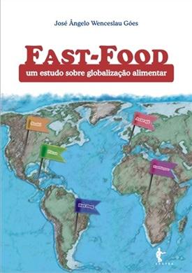 Fast-Food: um estudo sobre globalização alimentar