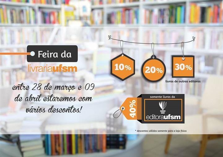 Feira da Livraria UFSM oferece vários descontos em livros da Editora UFSM e  demais títulos b45fd814ab8