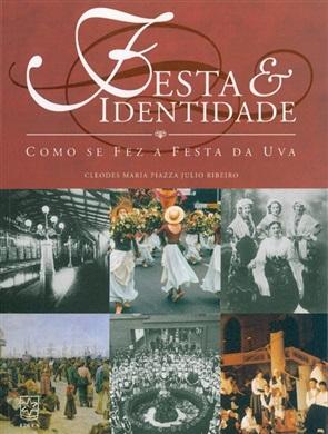 Festa & identidade: como se fez a Festa da Uva