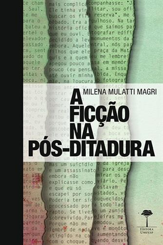 Ficção na Pós-Ditadura, A