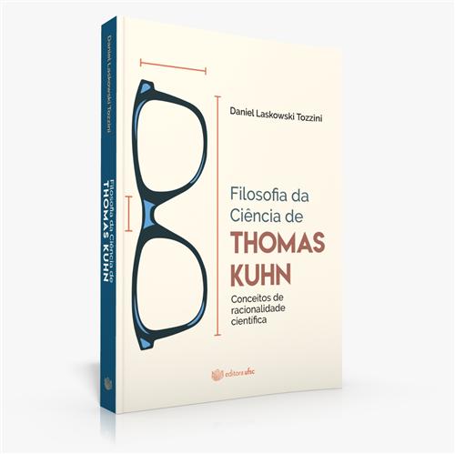 Filosofia da ciência de Thomas Kuhn: conceitos de racionalidade científica