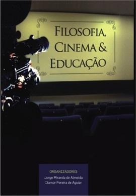 Filosofia, Cinema e Educação