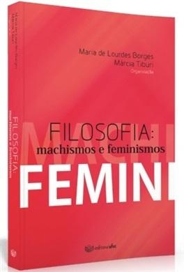 FILOSOFIA: MACHISMOS E FEMINISMOS