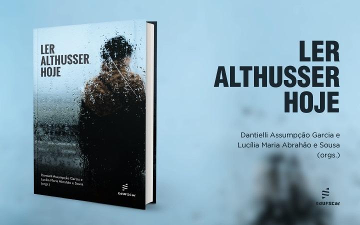 Filósofo Althusser é tema de livro publicado pela EdUFSCar