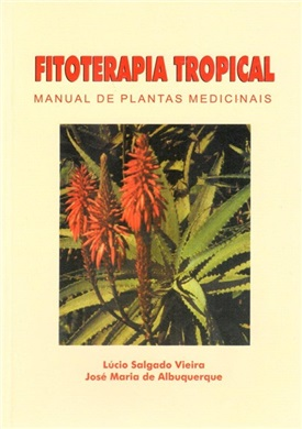FITOTERAPIA TROPICAL - MANUAL DE PLANTAS MEDICINAIS