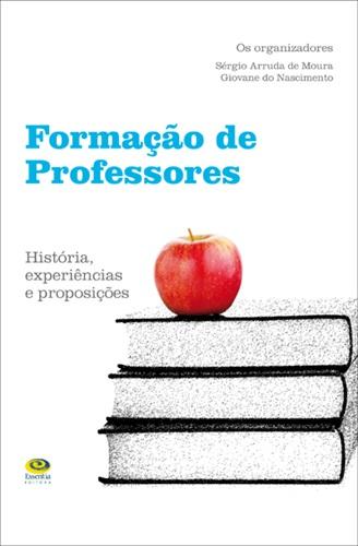 Formação de professores: histórias, experiências e proposições