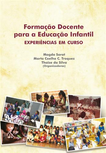 Formação docente para a educação infantil: experiências em curso
