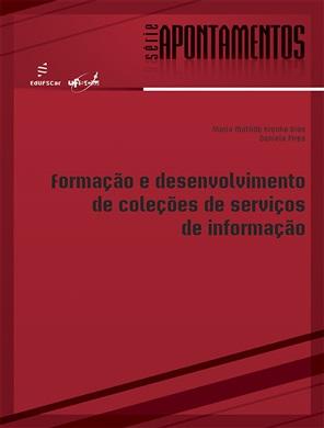 Formação e desenvolvimento de coleções de serviços de informação