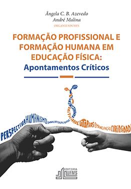 Formação Profissional e Formação Humana em Educação Física: Apontamentos Críticos
