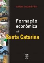 FORMAÇÃO ECONÔMICA DE SANTA CATARINA (edição esgotada)
