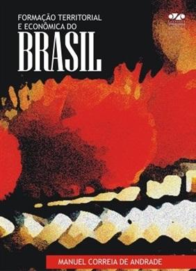 FORMAÇÃO TERRITORIAL E ECONÔMICA DO BRASIL