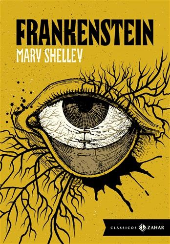 Frankenstein: edição bolso de luxo (Clássicos Zahar): Ou O Prometeu moderno