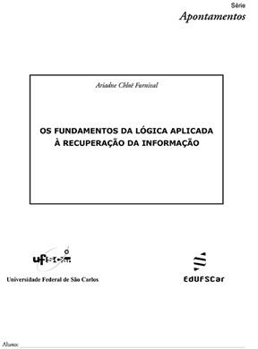 Fundamentos da lógica aplicada à recuperação da informação, Os