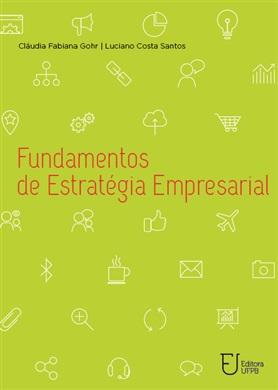 FUNDAMENTOS DE ESTRATÉGIA EMPRESARIAL