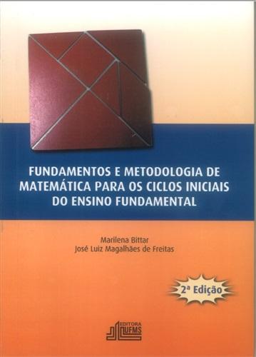 Fundamentos e Metodologia de Matemática para os Ciclos Iniciais do Ensino Fundamental