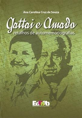 Gattai e Amado: retalhos de automemoriografias