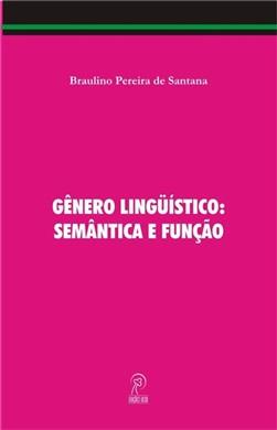 Gênero Lingüístico: Semântica e Função