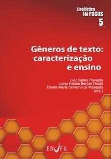 GÊNEROS DE TEXTO: caracterização e ensino (Lingüística in Focus 5)