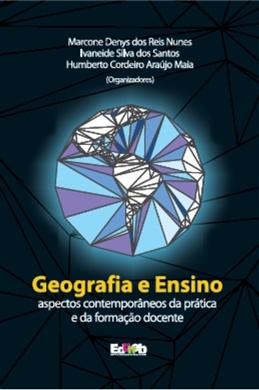 GEOGRAFIA E ENSINO: Aspectos Contemporâneos da Prática e da Formação Docente