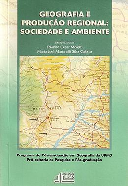 Geografia e Produção do Espaço Regional: Sociedade e Ambiente