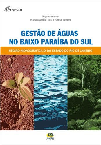 Gestão de águas no baixo Paraíba do Sul: região hidrográfica IX do estado do Rio de Janeiro