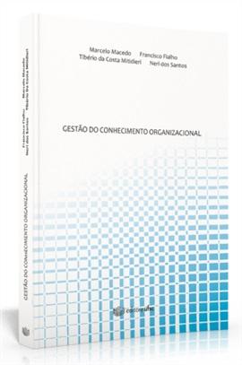 Gestão do conhecimento organizacional (Edição esgotada)