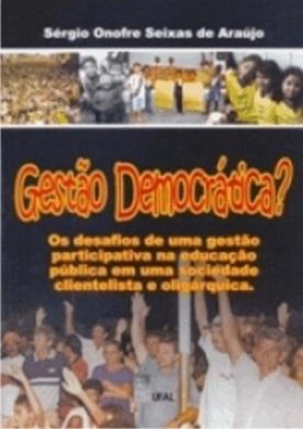 Gestão democrática?