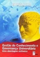Gestão do conhecimento e governança universitária: uma abordagem sistêmica