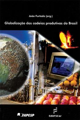 Globalização das cadeias produtivas do Brasil