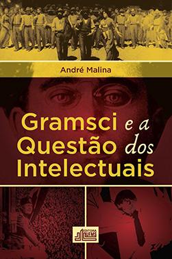 Gramsci e a Questão dos Intelectuais