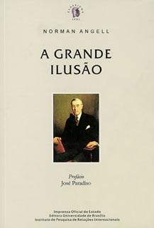 Grande Ilusão, A (clássicos Ipri, 6 )