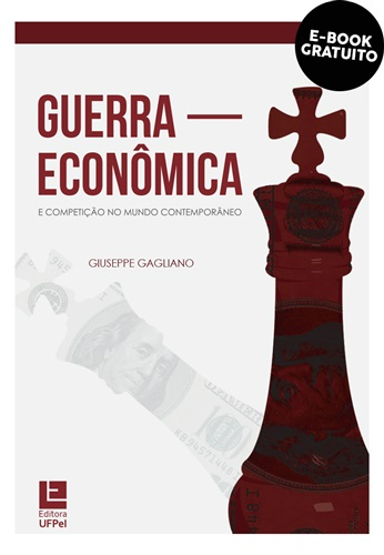 Guerra econômica e competição no mundo contemporâneo